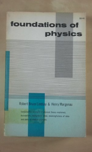 Foundations of Physics: Robert Bruce Lindsay,