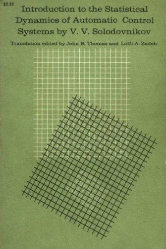 Introduction to the Statistical Dynamics of Automatic: V. V. Solodovnikov