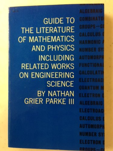 9780486604473: Guide to the Literature of Mathematics and Physics, Including Related Works of Engineering Science
