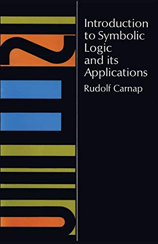 9780486604534: Introduction to Symbolic Logic and Its Applications
