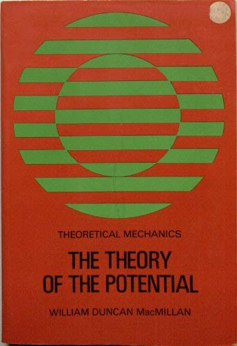 Theory of the Potential: Macmillan, William D