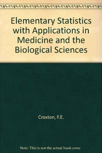 Elementary Statistics : With Applications in Medicine and the Biological Sciences