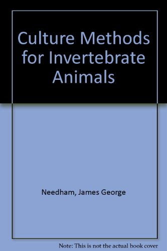 Culture Methods For Invertebrate Animals : A Compendium Prepared Cooperatively By American ...