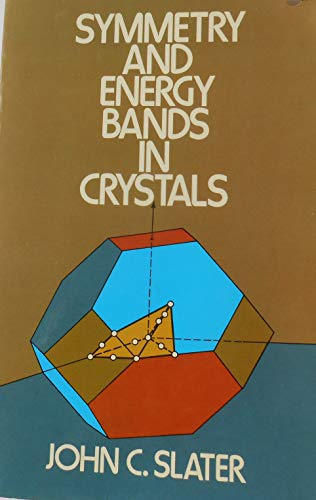 9780486605739: Symmetry and Energy Bands in Crystals
