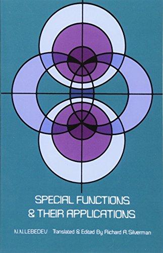 Special Functions and Their Applications: Lebedev, N. N.