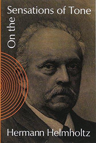 On the Sensations of Tone (Dover Books: Helmholtz, Hermann