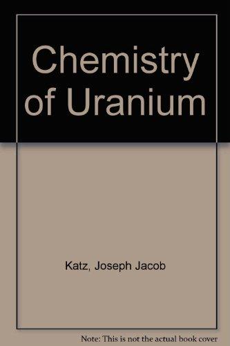 9780486607573: Chemistry of Uranium