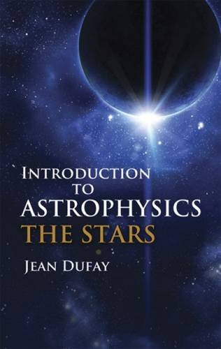 9780486607719: Introduction to Astrophysics: The Stars