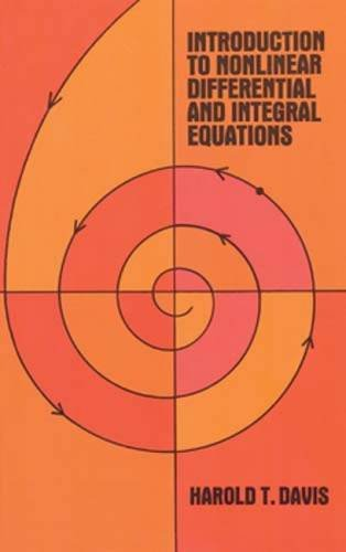 9780486609713: Introduction to Nonlinear Differential and Integral Equations (Dover Books on Mathematics)