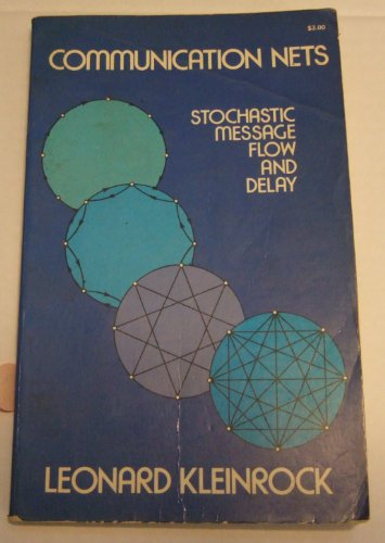 9780486611051: Communication Nets: Stochastic Message Flow and Delay