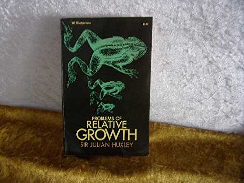 9780486611143: Problems of Relative Growth