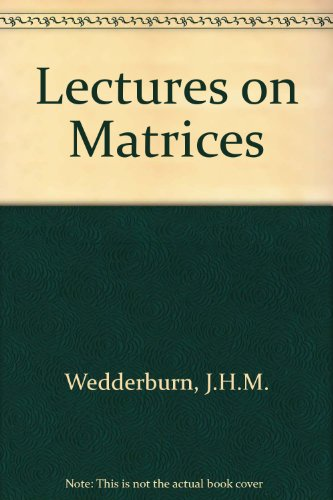 9780486611990: Lectures on Matrices