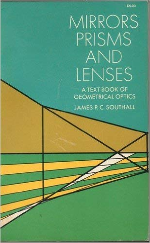 9780486612348: Mirrors, Prisms and Lenses: Textbook of Geometrical Optics