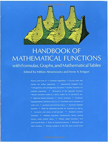 Handbook of Mathematical Functions: with Formulas, Graphs,: Milton Abramowitz [Editor];