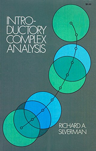 Introductory Complex Analysis: Richard A. Silverman