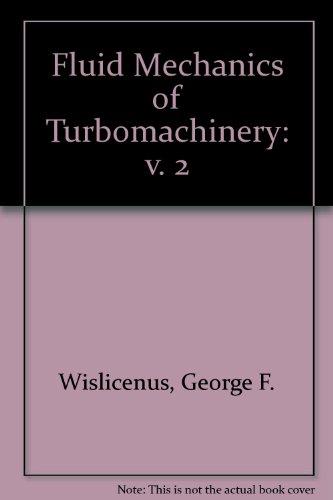 9780486613468: Fluid Mechanics of Turbomachinery: v. 2