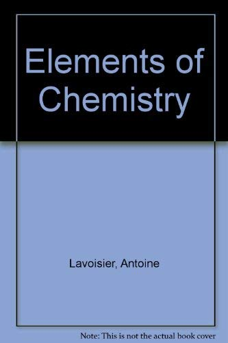 9780486613598: Elements of Chemistry