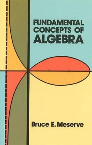 9780486614700: Fundamental Concepts of Algebra (Dover Books on Mathematics)