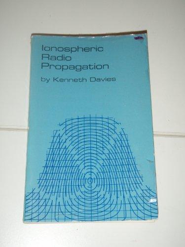 Ionospheric radio propagation.: Davies, Kenneth.
