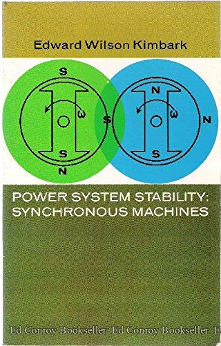 Power System Stability Synchronous Machines: Edward Wilson Kimbark