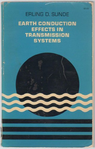 9780486618913: Earth conduction effects in transmission systems
