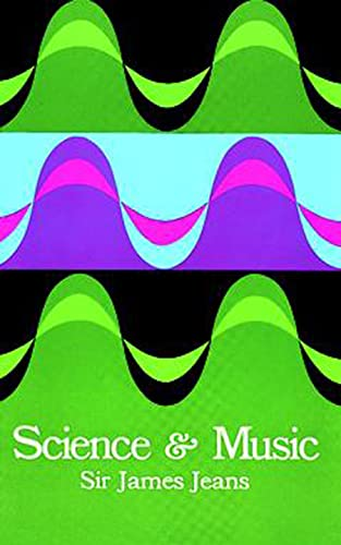 9780486619644: Science and Music (Dover Books on Music)