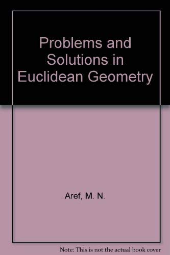 9780486620053: Problems and Solutions in Euclidean Geometry (Dover Books on Mathematics)