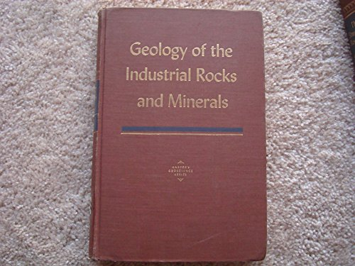 Geology of the Industrial Rocks and Minerals: Robert L. Bates