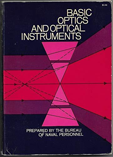 9780486622910: Basic Optics and Optical Instruments