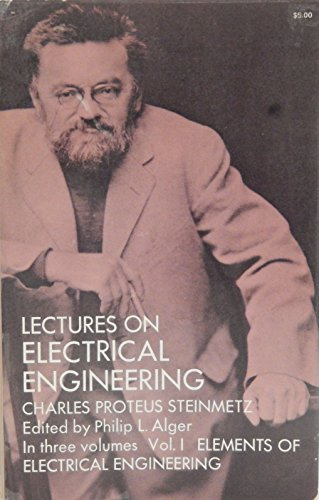 9780486625140: Lectures on Electrical Engineering: Elements of Electrical Engineering v. 1