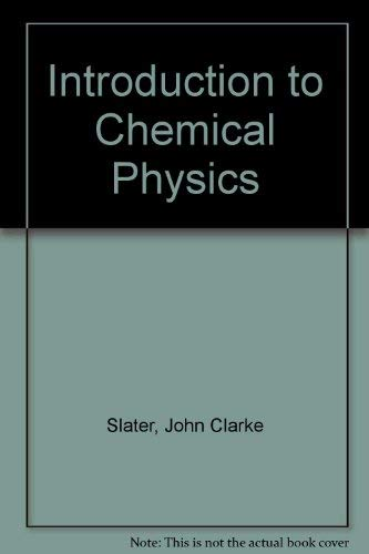 9780486625621: Introduction to Chemical Physics