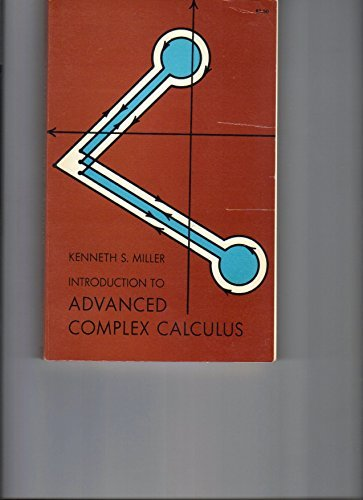 Advanced Complex Calculus: Miller, Kenneth S.