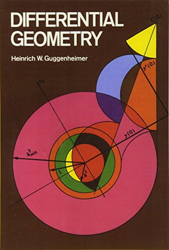 Differential Geometry (Dover Books on Mathematics) (0486634337) by Heinrich W. Guggenheimer
