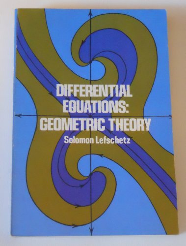 9780486634630: Differential Equations: Geometric Theory