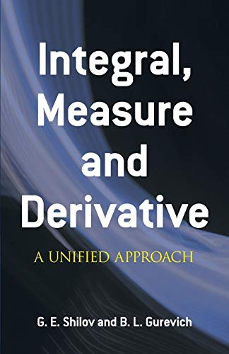 9780486635194: Integral, Measure and Derivative: A Unified Approach (Dover Books on Mathematics)