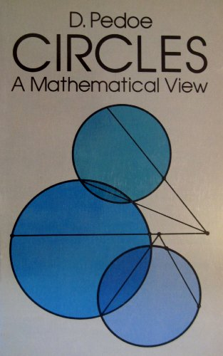 9780486636986: Circles: A Mathematical View