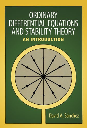 Ordinary Differential Equations and Stability Theory: An: David A. Sanchez