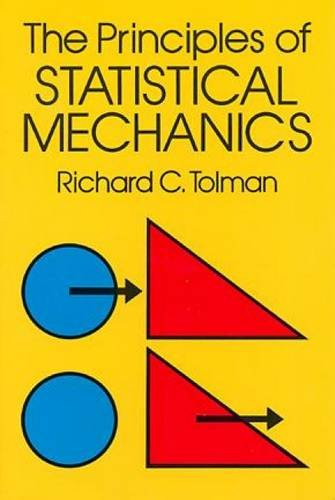 9780486638966: The Principles of Statistical Mechanics (Dover Books on Physics)