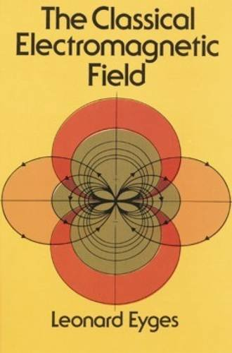 9780486639475: The Classical Electromagnetic Field