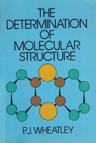 9780486640686: The Determination of Molecular Structure