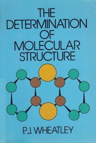 9780486640686: The Determination of Molecular Structure