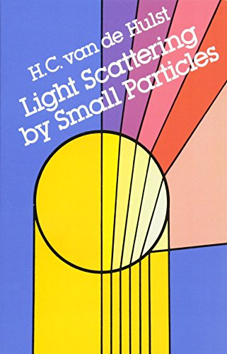Light Scattering by Small Particles (Dover Books: Hulst, H. C.