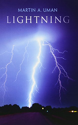 Lightning (Dover Books on Physics) (0486645754) by Martin A. Uman; Physics
