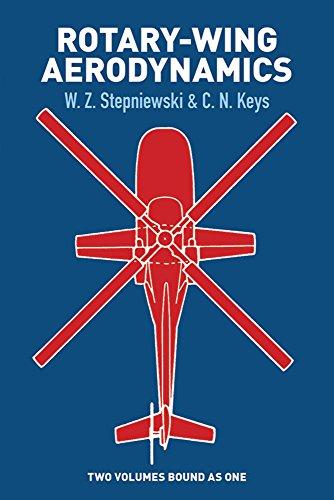 Rotary-Wing Aerodynamics (Dover Books on Aeronautical Engineering): C.N. Keys,W. Z.