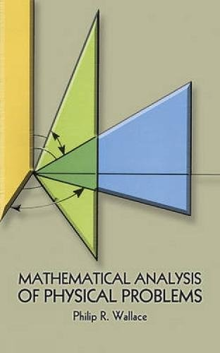 9780486646763: Mathematical Analysis of Physical Problems (Dover Books on Physics)