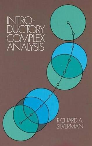 Introductory Complex Analysis (Dover Books on Mathematics): Silverman, Richard A.