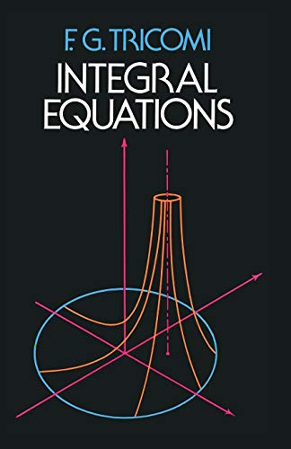 9780486648286: Integral Equations (Dover Books on Mathematics)