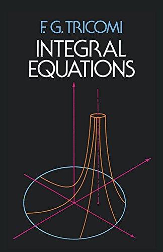 Integral Equations: F. G. Tricomi