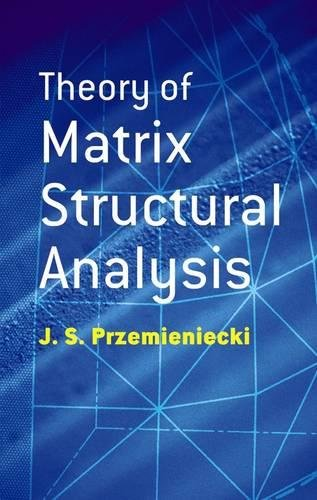 9780486649481: Theory of Matrix Structural Analysis (Dover Civil and Mechanical Engineering)