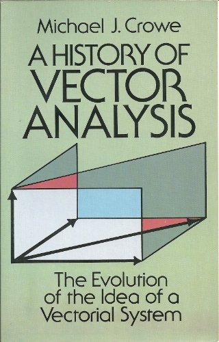 9780486649559: A History of Vector Analysis